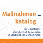 Maßnahmenkatalog Istanbul-Konvention M-V